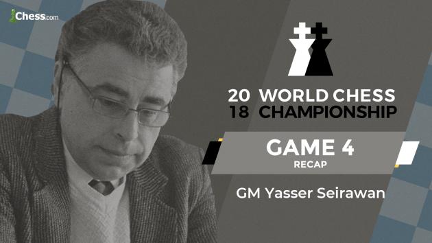 2018 World Chess Championship: Game 4 Analysis
