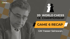 2018 World Chess Championship: Game 6 Analysis