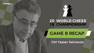 2018 World Chess Championship: Game 8 Analysis