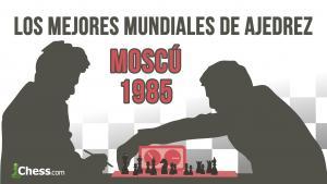 Karpov - Kasparov (1985) | Los mejores mundiales de ajedrez de la historia