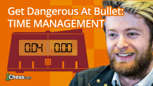 Get Better At Bullet Chess: Time Management