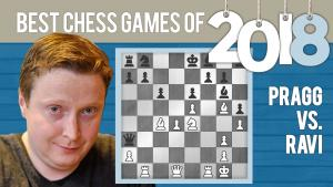Best Chess Games Of 2018: Pragg vs Teja