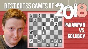 Best Chess Of 2018: Paravyan vs Golubov
