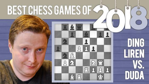 Best Chess Games Of 2018: Ding vs Duda