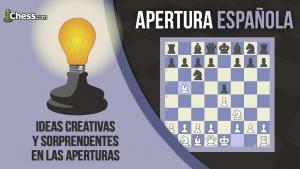 Apertura Española | Ideas CrEaTiVaS y sorprendentes en las aperturas