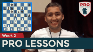 PRO Chess League Week 2 Lessons: Hunting The King