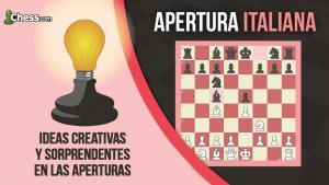 Apertura Italiana | Ideas CrEaTiVaS y sorprendentes en las aperturas