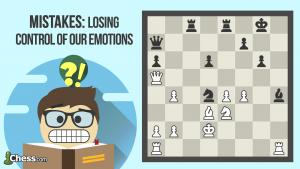 Mistakes: Losing Control Of Our Emotions
