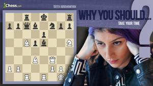 How To Take Your Time In Chess