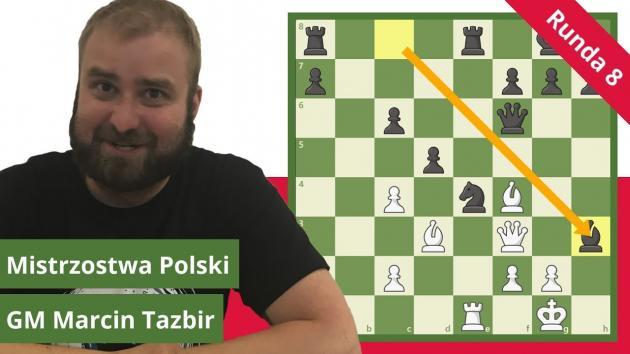 Mistrzostwa Polski w szachach 2018 - analiza rundy 8