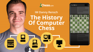 The History Of Computer Chess