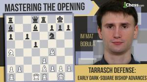 Learn To Play The Tarrasch Defense: Early Dark-Square Bishop Development