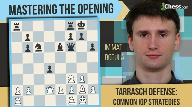 Learn To Play The Tarrasch Defense: Advancing The Isolated Pawn