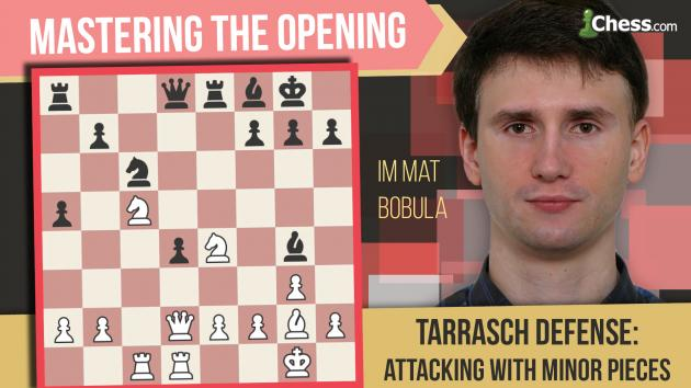 Learn To Play The Tarrasch Defense: Attack With Your Pieces