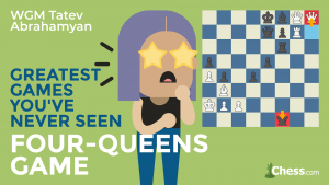 Greatest Games You've Never Seen: Quadruple Queens!