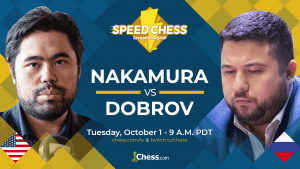 Nakamura vs Dobrov: 2019 Speed Chess Championship