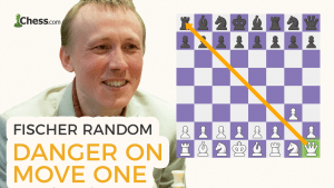 Fischer Random Chess: Danger On Move One