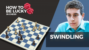 How To Be Lucky In Chess: The Swindle