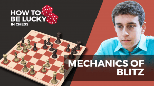 How To Be Lucky In Chess: Blitz Tactics