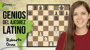 Roberto Grau   Genios del ajedrez latino