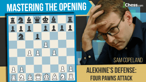 Alekhine's Defense: Neutralizing The 4 Pawns Attack