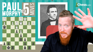 Paul Morphy's Top Five Moves