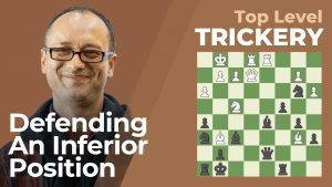 Top Level Trickery: Defending An Inferior Position
