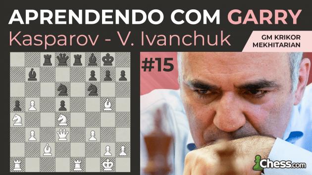 Aprendendo com Garry | Kasparov x Ivanchuk