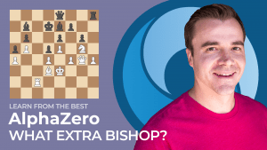 Learn From The Best: AlphaZero - What Extra Bishop?
