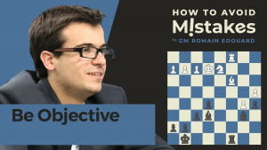 How To Avoid Mistakes: Be Objective