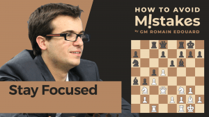 How To Avoid Mistakes: Stay Focused