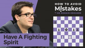 How To Avoid Mistakes: Have A Fighting Spirit