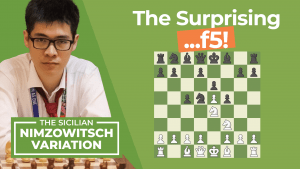The Sicilian Nimzowitsch: The Surprising ...f5!