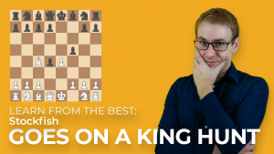 Learn From The Best: Stockfish Goes On A King Hunt