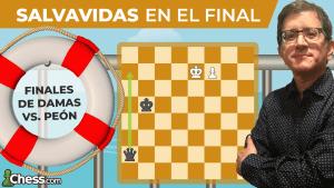 Finales de Damas vs. Peón | Salvavidas en el final