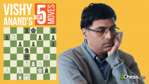 Vishy Anand's Top Five Moves