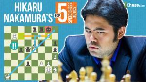 Hikaru Nakamura's Top Five Speed Chess Tactics