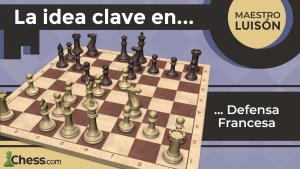 La idea CLAVE en la DEFENSA FRANCESA