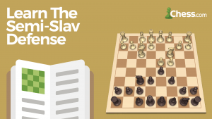 Learn The Semi-Slav Defense