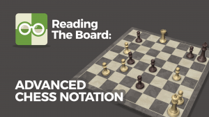 Advanced Chess Notation