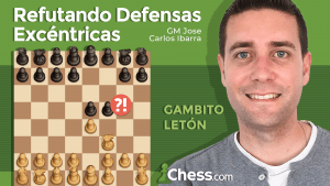 REFUTANDO DEFENSAS EXCÉNTRICAS | Gambito Letón