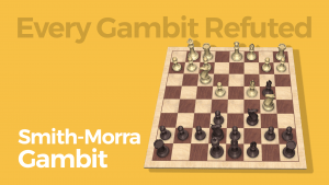 Every Gambit Refuted: Smith-Morra Gambit