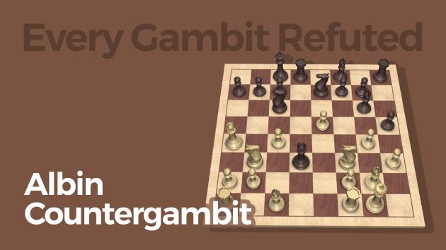 Every Gambit Refuted: Albin Countergambit
