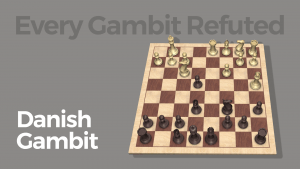 Every Gambit Refuted: Danish Gambit
