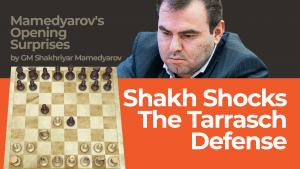 Shakh Shocks The Tarrasch Defense: Mamedyarov's Opening Surprises