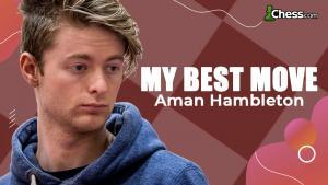 My Best Move - Aman Hambleton