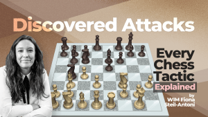Every Chess Tactic Explained: Discovered Attacks