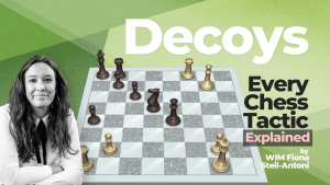 Every Chess Tactic Explained: Decoys