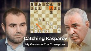Catching Kasparov: My Games vs The Champions